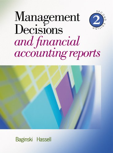 9780324304138: Management Decisions and Financial Accounting Reports