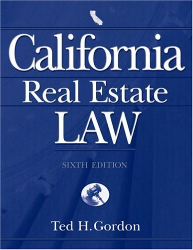 9780324305432: California Real Estate Law: Text and Cases