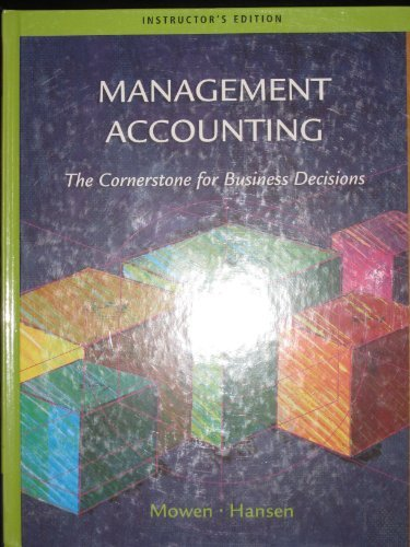 managerial accounting chapter 2 hansen mowen Managerial accounting chapter 2 hansen mowen chapter 16 managerial accounting concepts and principles 1) direct costs are identified with and can be traced.