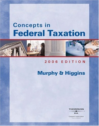 9780324305821: Concepts in Federal Taxation 2006 (with RIA and Turbo Tax Basic/Business)