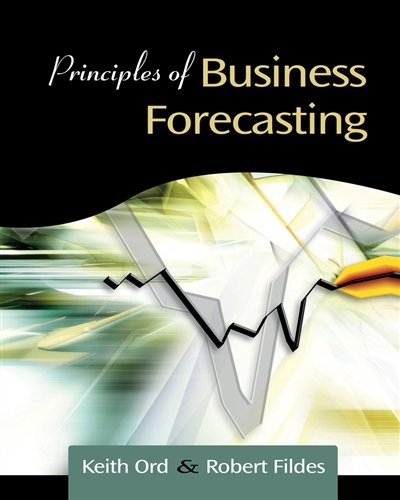 9780324311273: Principles of Business Forcasting