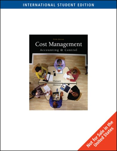 9780324311365: Cost Management: Accounting and Control