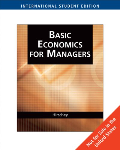 9780324311556: Basic Economics for Managers