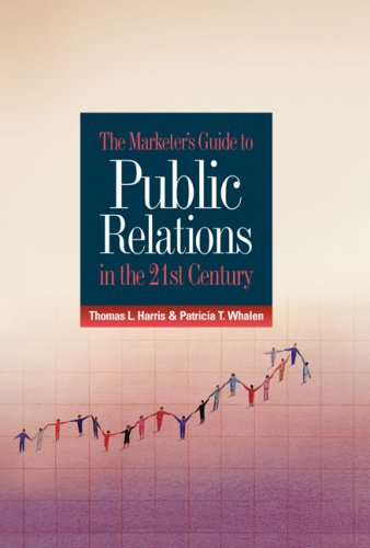 9780324312102: The Marketer's Guide to Public Relations in the 21st Century