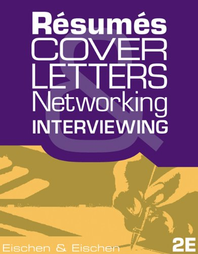 9780324312201: Resumes, Cover-Letters, Networking, and Interviewing