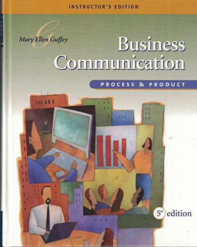 9780324312232: Business Communication: Process & Product, Instructor's Edition