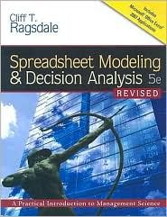 9780324312508: Spreadsheet Modeling and Decision Analysis- Text Only