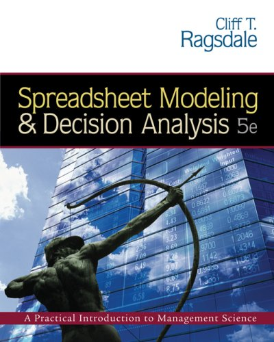 9780324312560: Spreadsheet Modeling and Decision Analysis (with CD-ROM and Microsoft Project 2003 120 day version)
