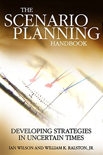 9780324312850: The Scenario Planning Handbook: A Practitioner's Guide to Developing and Using Scenarios to Direct Strategy in Today's Uncertain Times