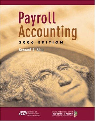 Payroll Accounting 2006 (with Klooster & Allen: Bernard J. Bieg