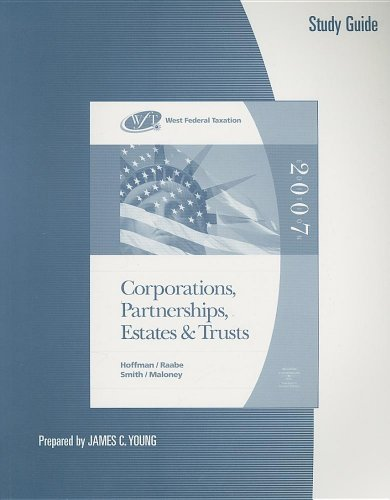 9780324313673: Study Guide for Hoffman/Raabe/Smith/Maloney's West Federal Taxation: Corporations, Partnerships, Estates, and Trusts, 30th