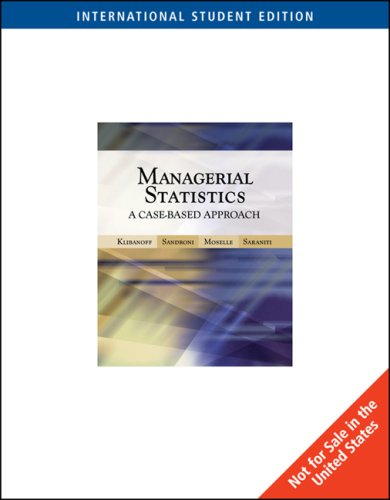 9780324314465: Managerial Statistics: A Case-based Approach: AND Harvard Cases