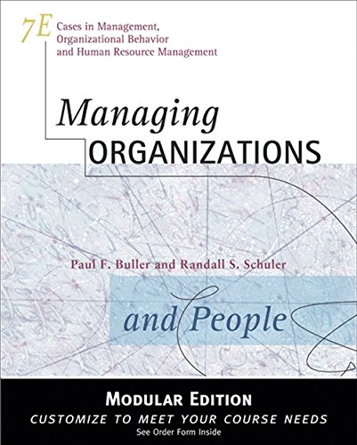 Managing Organizations and People, Modular Version: Buller, Paul F.; Schuler, Randall S.