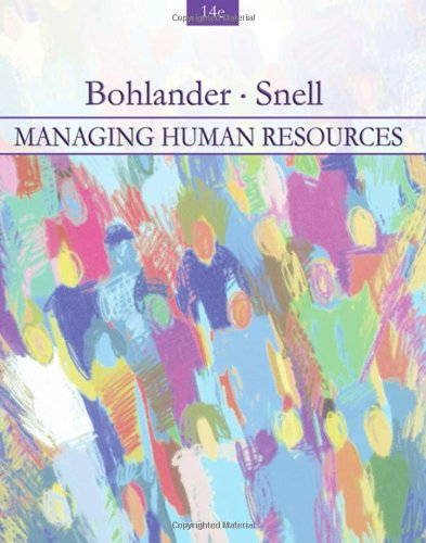 Managing Human Resources (with InfoTrac 1-Semester Printed: George W. Bohlander,