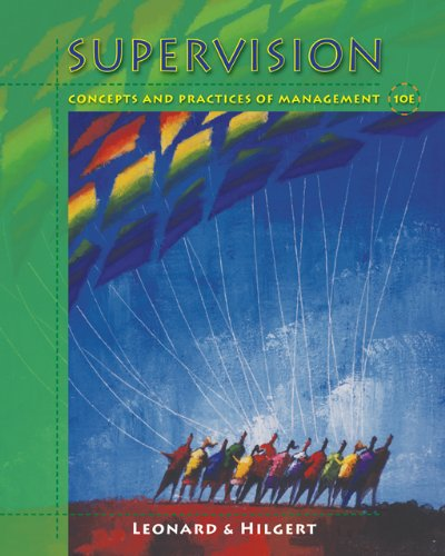 9780324316247: Supervision: Concepts and Practices of Management