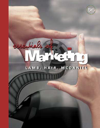 Essentials of Marketing: Charles W. Lamb,