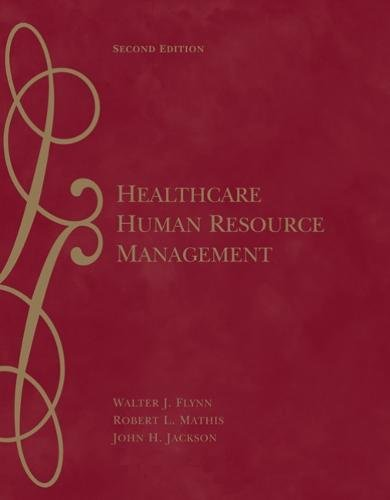 Healthcare Human Resource Management: Walter J. Flynn;