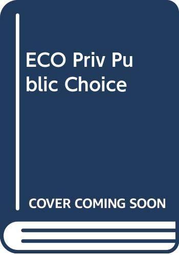 9780324317398: ECO Priv Public Choice