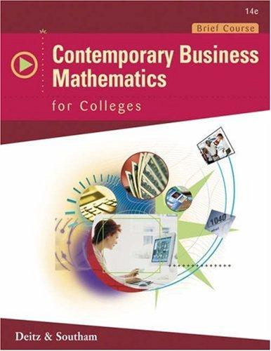 Contemporary Business Mathematics for Colleges, Brief Edition: James E. Deitz,
