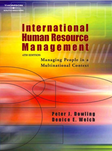 9780324318661: International Human Resource Management: Managing People in a Multinational Context (Visit the Website)