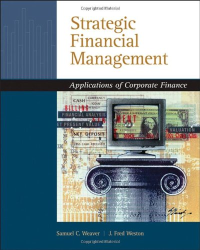 9780324318753: Strategic Financial Management: Application of Corporate Finance (with Thomson ONE - Business School Edition 6-Month Printed Access Card)