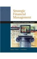 9780324318760: Strategic Financial Management Application of Corporate Finance