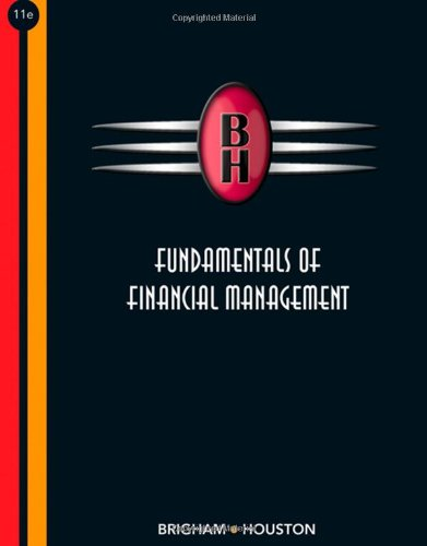 Fundamentals of Financial Management (with Thomson ONE: Brigham, Eugene F.,