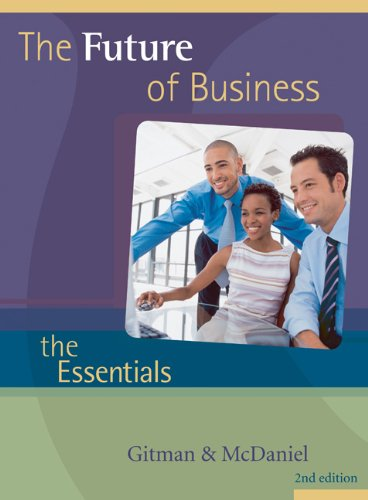 9780324320282: The Future of Business: The Essentials