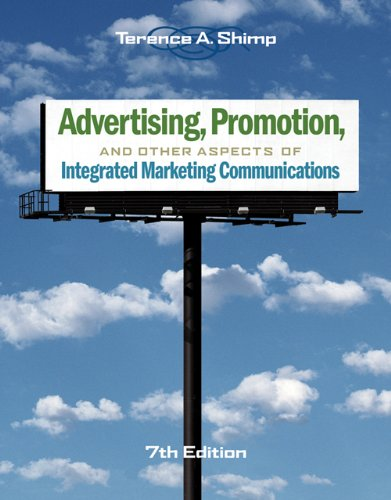Advertising, Promotion, and Other Aspects of Integrated: Shimp, Terence A.