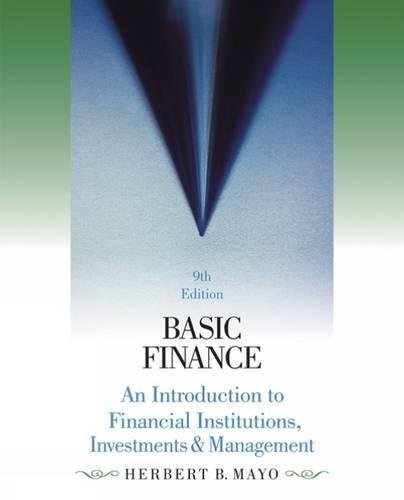 9780324322293: Basic Finance: An Introduction to Financial Institutions, Investments and Management