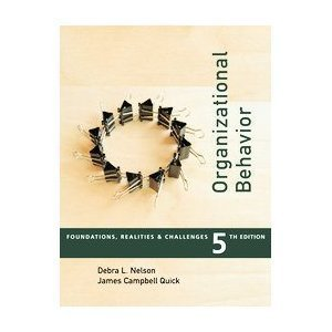 9780324322415: Organizational Behavior : Foundations, Realities, and Challenges
