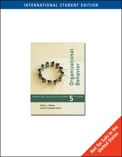 9780324322422: Organizational Behavior: With Infotrac: Foundations, Reality and Challenges