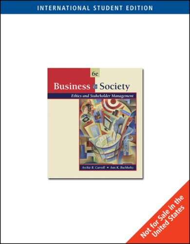 9780324322477: Business and Society: With Infotrac: Ethics and Stakeholder Management