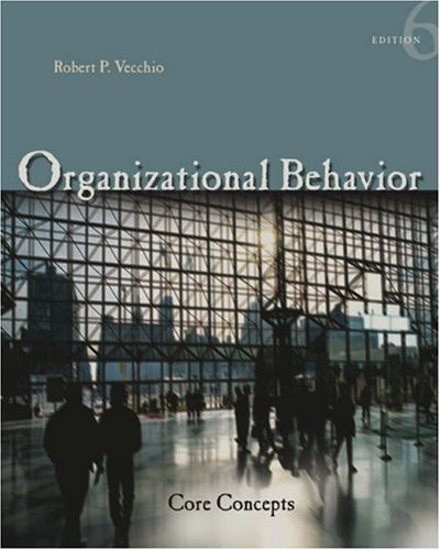 9780324322491: Organizational Behavior Core Concepts