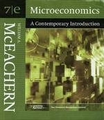 Microeconomics: A Contemporary Introduction: William A. McEachern