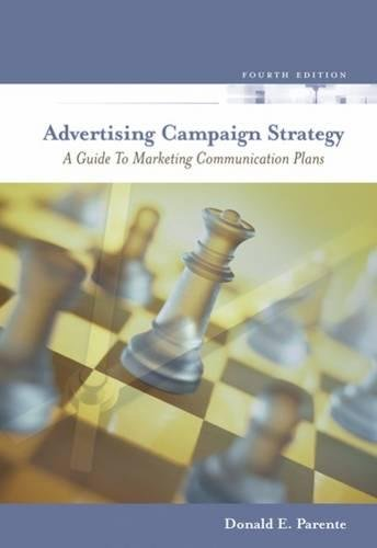 9780324322712: Advertising Campaign Strategy: A Guide to Marketing Communication Plans