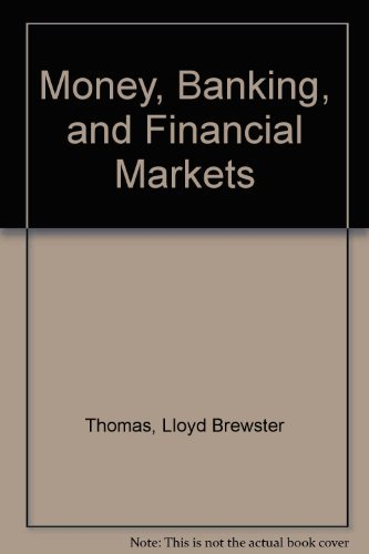 9780324322828: Money, Banking &_Financial Markets (2006 publication)