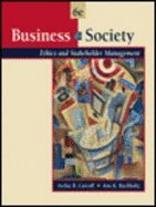 9780324323177: Business & Society Ethics and Stakeholder Management (6th Edition and International Student Edition)