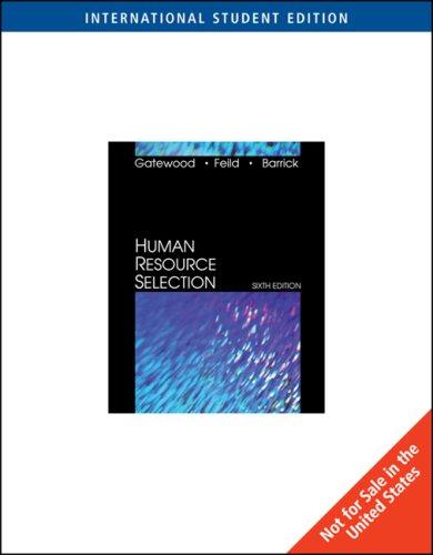 Human Resource Selection: Hubert S. Feild