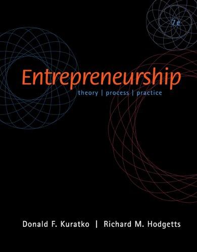 Entrepreneurship : Theory/Process/Practice: Donald F. Kuratko;