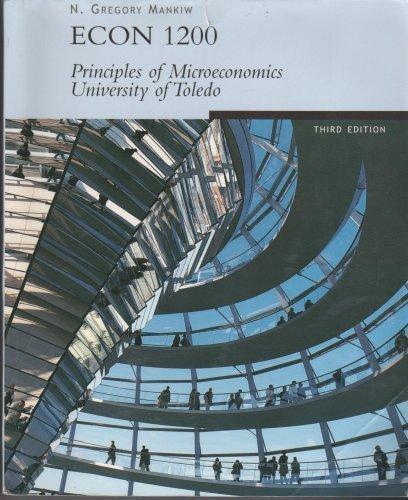 ECON 1200-Principles of Microeconomics-University of Toledo: Gregory Mankiw