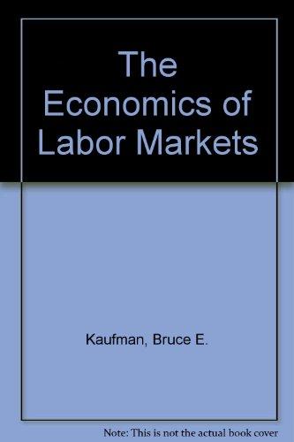 9780324335750: The Economics of Labor Markets