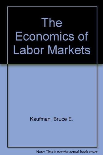 9780324335750: The Economics of Labor Markets