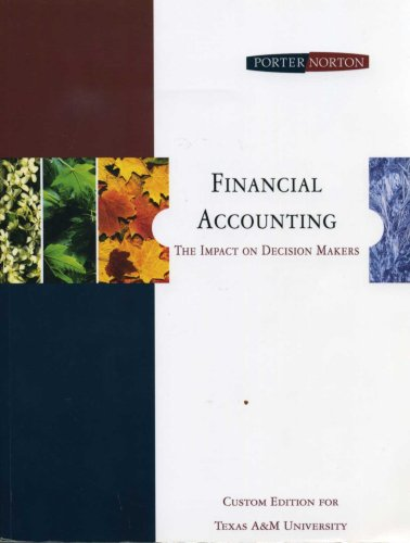 Financial Accounting -The Impact on Decision Makers: Curtis L. Norton