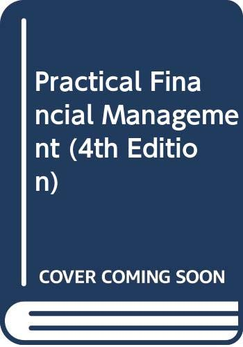 9780324347869: Practical Financial Management (4th Edition)
