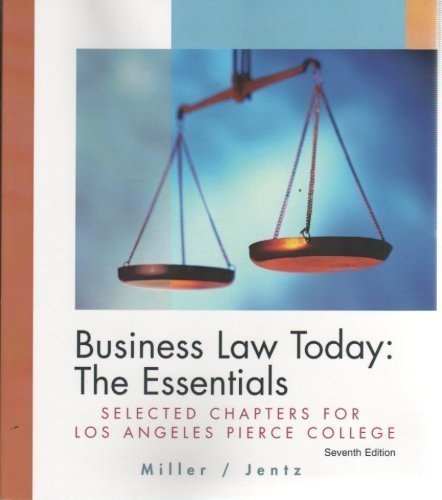9780324355086: Business Law Today: The Essentials - Los Angeles Pierce College Custom Ed.
