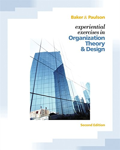9780324360103: Experiential Exercises in Organizational Theory and Design