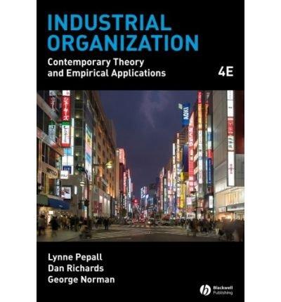 Industrial Organization: Lynne Pepall