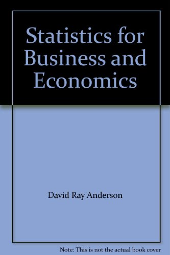 9780324365078: Statistics for Business and Economics