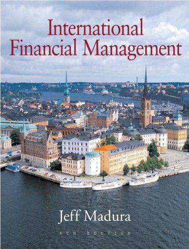 International Financial Management, Abridged Edition (with World: Jeff Madura